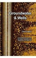 Groundwater and Wells:  2007 edition cover