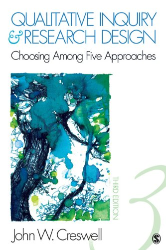 Qualitative Inquiry and Research Design Choosing among Five Approaches 3rd 2013 9781412995306 Front Cover