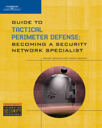 Guide to Tactical Perimeter Defense Becoming a Security Network Specialist  2008 edition cover
