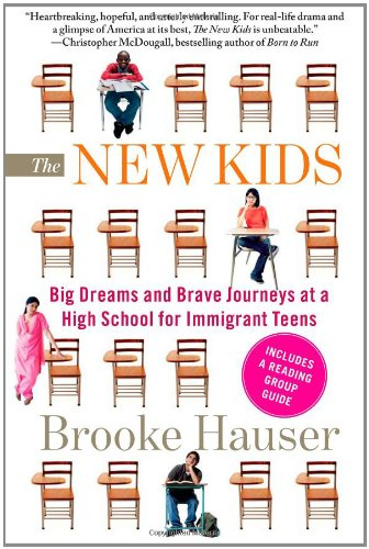 New Kids Big Dreams and Brave Journeys at a High School for Immigrant Teens N/A edition cover