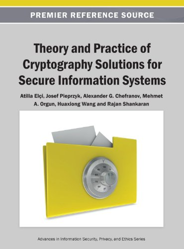 Theory and Practice of Cryptography Solutions for Secure Information Systems:   2013 edition cover