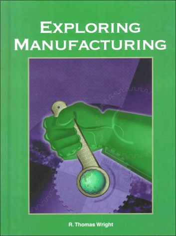 Exploring Manufacturing  2000 edition cover