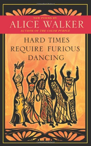 Hard Times Require Furious Dancing New Poems  2010 edition cover