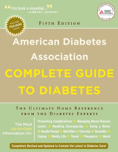 American Diabetes Association Complete Guide to Diabetes The Ultimate Home Reference from the Diabetes Experts 5th 2011 edition cover