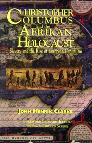 Christopher Columbus and the Afrikan Holocaust Slavery and the Rise of European Capitalism  2011 edition cover