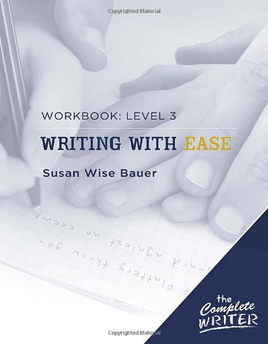 Complete Writer Writing with Ease Level 3 Workbook  Workbook 9781933339306 Front Cover