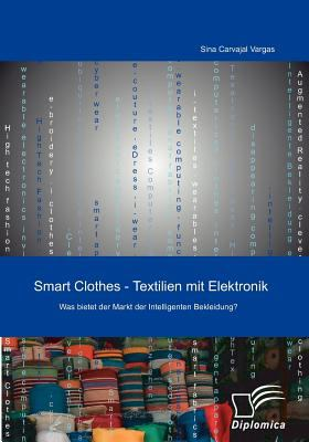 Smart Clothes - Textilien Mit Elektronik  N/A 9783836672306 Front Cover