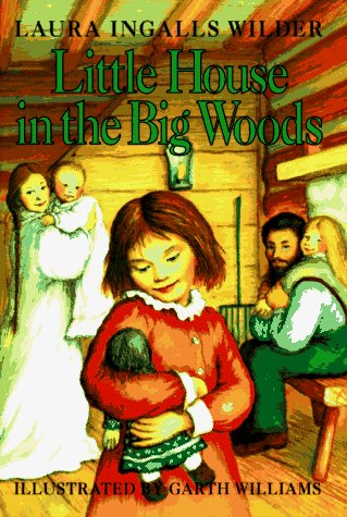 Little House in the Big Woods  Revised  9780060264307 Front Cover