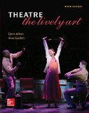 Theatre: The Lively Art  2015 9780073514307 Front Cover