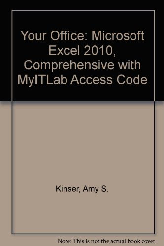 Your Office Microsoft Excel 2010 Comprehensive  2012 9780132857307 Front Cover