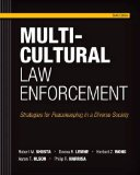 Multicultural Law Enforcement Strategies for Peacekeeping in a Diverse Society 6th 2015 9780133483307 Front Cover