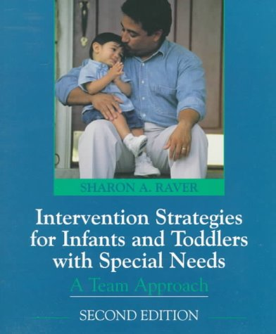 Intervention Strategies for Infants and Preschoolers with Special Needs A Team Approach 2nd 1999 edition cover