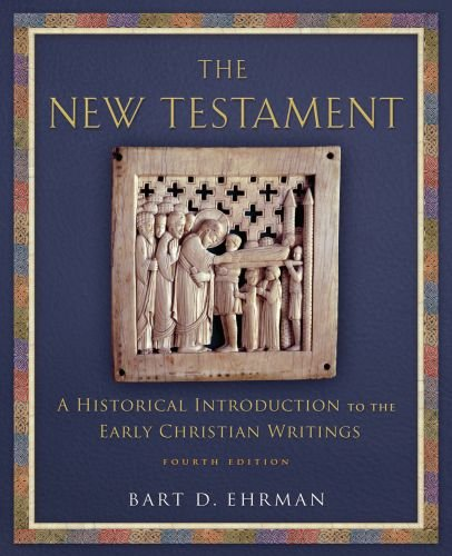 New Testament A Historical Introduction to the Early Christian Writings 4th edition cover