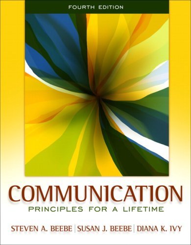Communication Principles for a Lifetime 4th 2010 edition cover