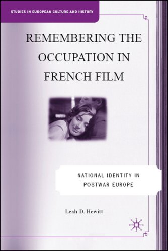 Remembering the Occupation in French Film National Identity in Postwar Europe  2008 edition cover