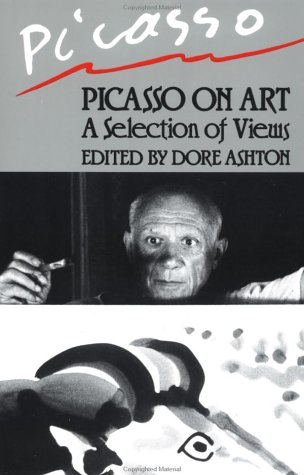 Picasso on Art A Selection of Views Reprint  9780306803307 Front Cover