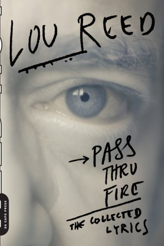 Pass Thru Fire The Collected Lyrics  2009 9780306816307 Front Cover