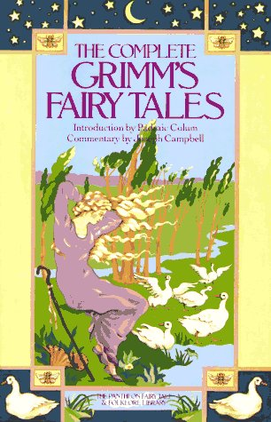 Complete Grimm's Fairy Tales   2005 edition cover