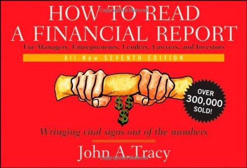 How to Read a Financial Report Wringing Vital Signs Out of the Numbers 7th 2009 edition cover