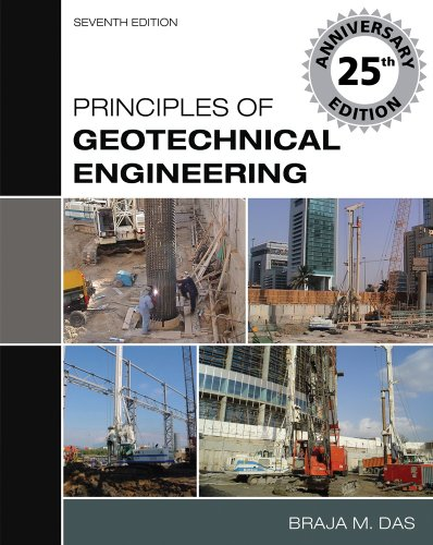 Principles of Geotechnical Engineering  7th 2010 edition cover