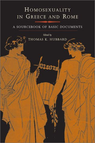 Homosexuality in Greece and Rome A Sourcebook of Basic Documents  2003 edition cover
