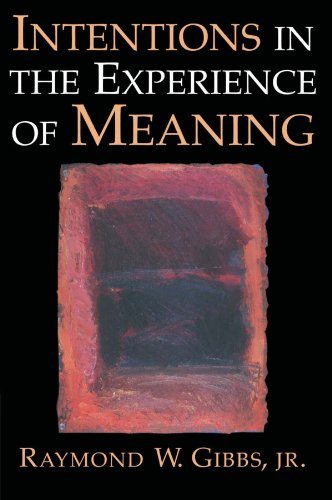 Intentions in the Experience of Meaning   1999 9780521576307 Front Cover