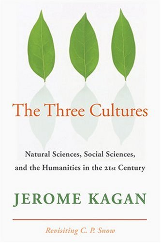 Three Cultures Natural Sciences, Social Sciences, and the Humanities in the 21st Century  2009 edition cover