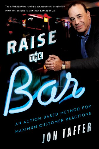 Raise the Bar An Action-Based Method for Maximum Customer Reactions  2013 edition cover