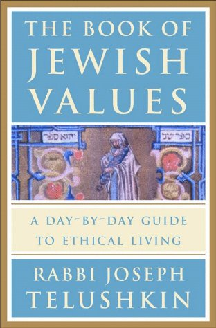 Book of Jewish Values A Day-by-Day Guide to Ethical Living  2000 edition cover