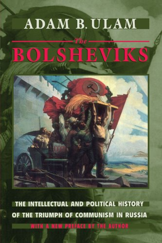 Bolsheviks The Intellectual and Political History of the Triumph of Communism in Russia  1998 edition cover