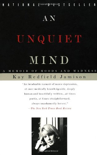 Unquiet Mind A Memoir of Moods and Madness  1995 edition cover