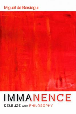 Immanence Deleuze and Philosophy  2010 9780748638307 Front Cover