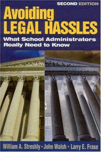 Avoiding Legal Hassles What School Administrators Really Need to Know 2nd 2002 (Revised) edition cover