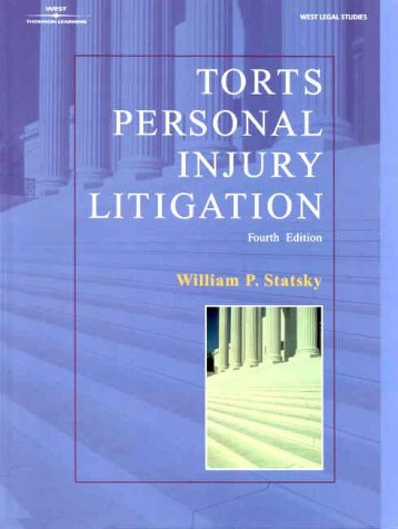 Torts Personal Injury Litigation  4th 2001 (Revised) edition cover