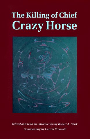 Killing of Chief Crazy Horse  N/A edition cover