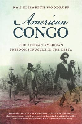 American Congo The African American Freedom Struggle in the Delta  2012 edition cover
