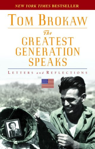 Greatest Generation Speaks Letters and Reflections  2005 edition cover