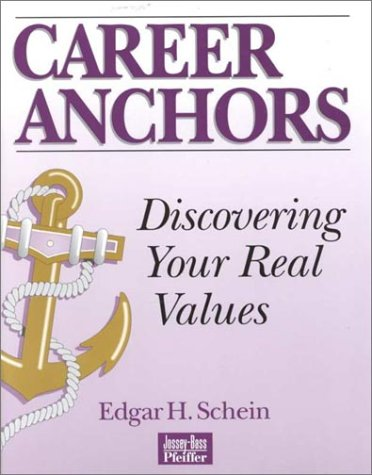 Career Anchors , Discovering Your Real Values   1990 (Revised) edition cover