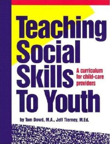 Teaching Social Skills to Youth A Curriculum for Child-Care Providers Revised  edition cover