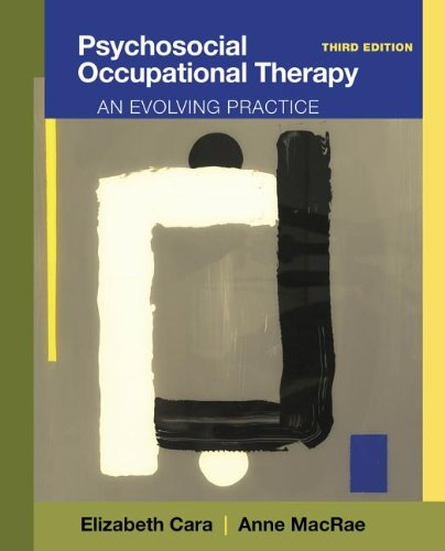 Psychosocial Occupational Therapy An Evolving Practice 3rd 2013 edition cover