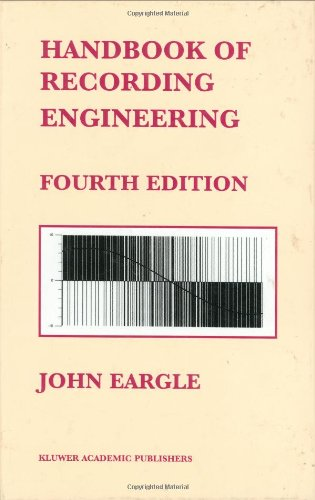 Handbook of Recording Engineering  4th 2003 (Revised) 9781402072307 Front Cover