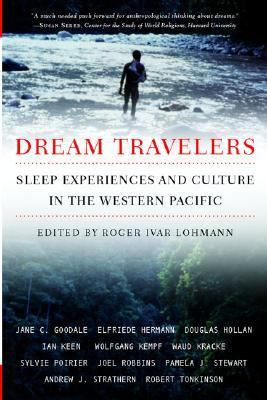 Dream Travelers Sleep Experiences and Culture in the Western Pacific  2003 (Revised) edition cover
