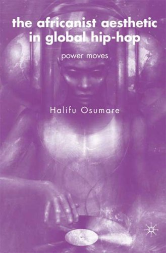 Africanist Aesthetic in Global Hip-Hop Power Moves  2007 edition cover