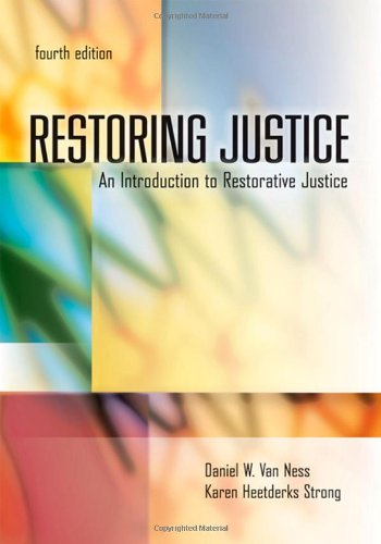 Restoring Justice An Introduction to Restorative Justice 4th 2010 (Revised) edition cover
