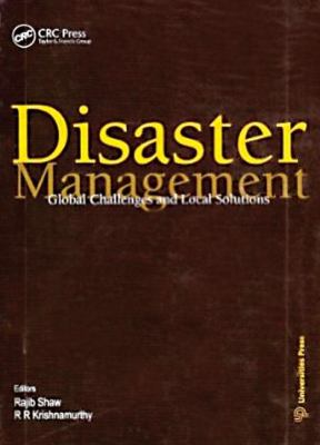 Disaster Management Global Problems and Local Solutions  2009 edition cover