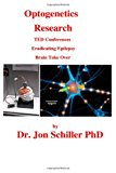 Optogenetics Research  N/A 9781489596307 Front Cover
