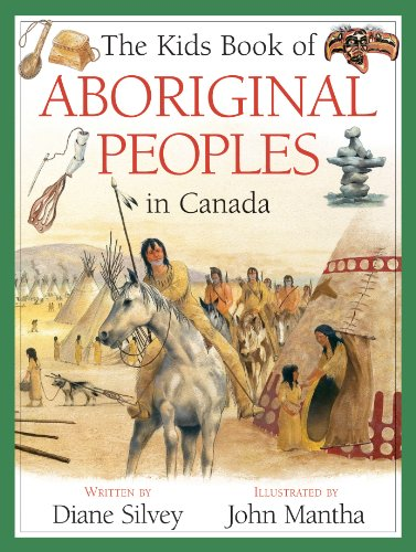 Kids Book of Aboriginal Peoples in Canada   2012 9781554539307 Front Cover