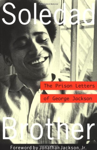 Soledad Brother The Prison Letters of George Jackson  1994 edition cover