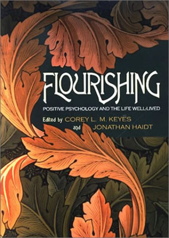Flourishing Positive Psychology and the Life Well-Lived  2003 edition cover