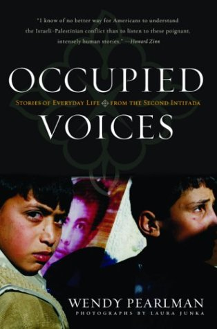 Occupied Voices Stories of Everyday Life from the Second Intifada  2003 edition cover